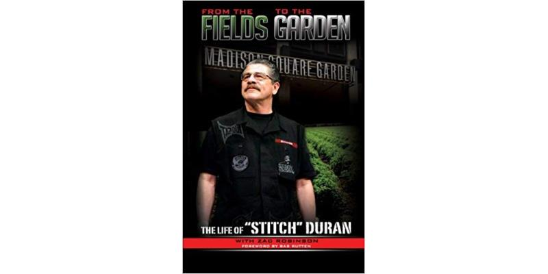 From The Fields To The Garden: The Life Of Stitch Duran