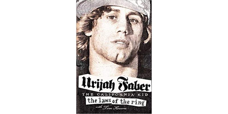The Laws Of The Ring by Urijah Faber